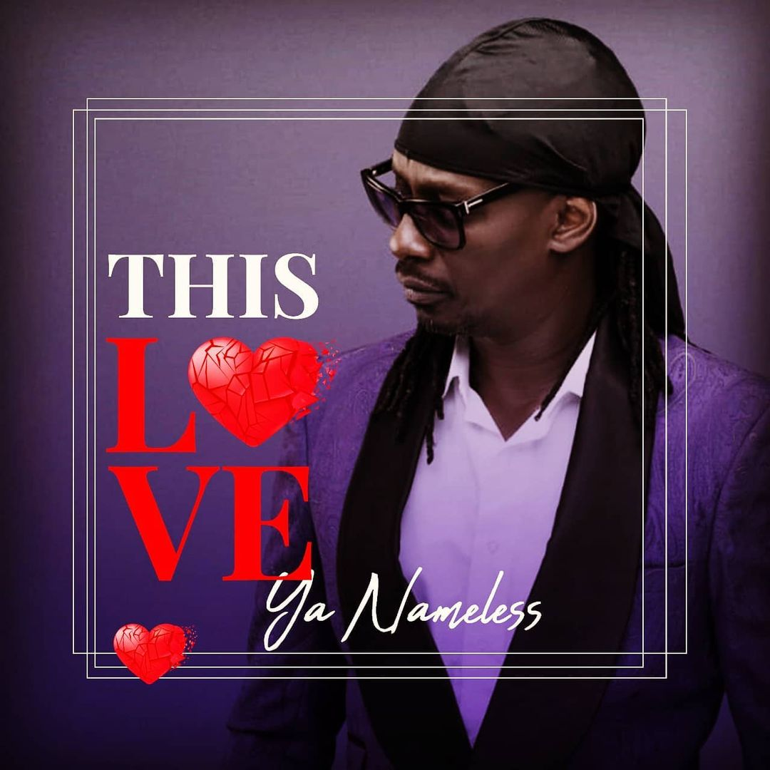 AUDIO Nameless - This Love Ya Nameless MP3 DOWNLOAD