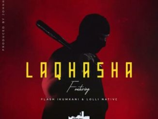 Mp3 Download Emtee ft. Flash Ikumkani, Lolli Native – Laqhasha