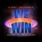 Lil Baby & Kirk Franklin - We Win   MP3