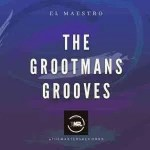 El Maestro – The Grootmans Grooves EP Mix  [Mp3 Download]