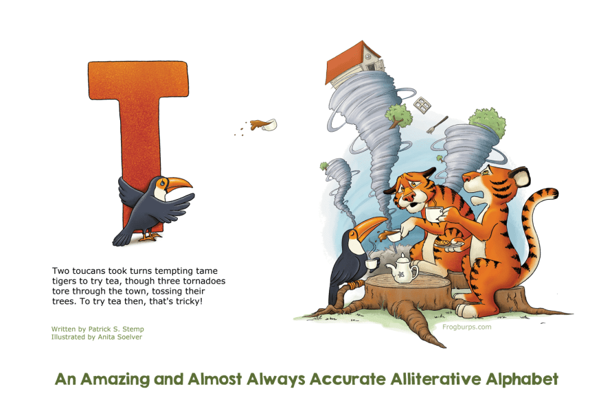 T - Alliterative Alphabet by Frogburps