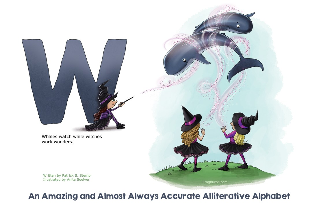 W - Alliterative Alphabet by Frogburps