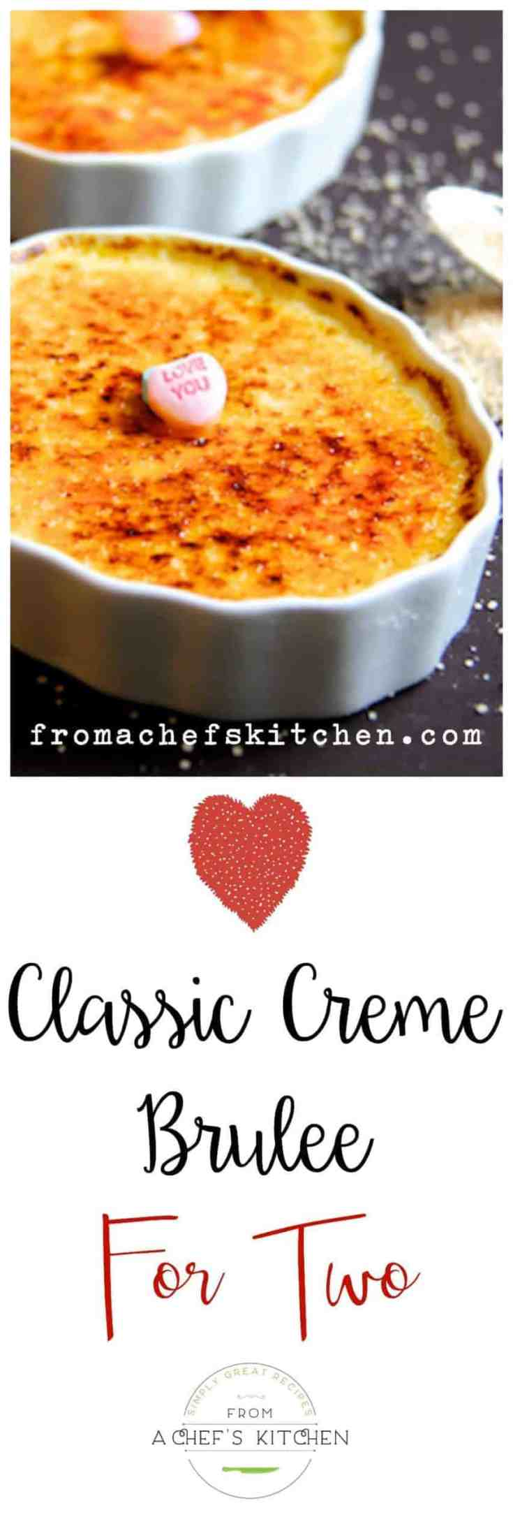 Classic Creme Brulee for Two is the perfect sweet ending to your Valentine's Day meal or to any special meal you make at home. #cremebrulee #cremebruleefortwo #desserts