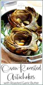 Pinterest image for Oven Roasted Artichokes with Roasted Garlic Butter