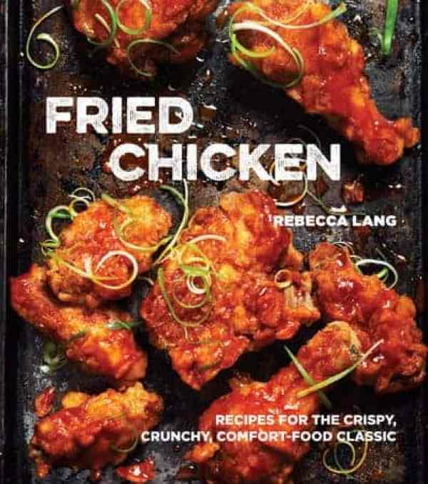 Cover of Fried Chicken Cookbook by Rebecca Lang