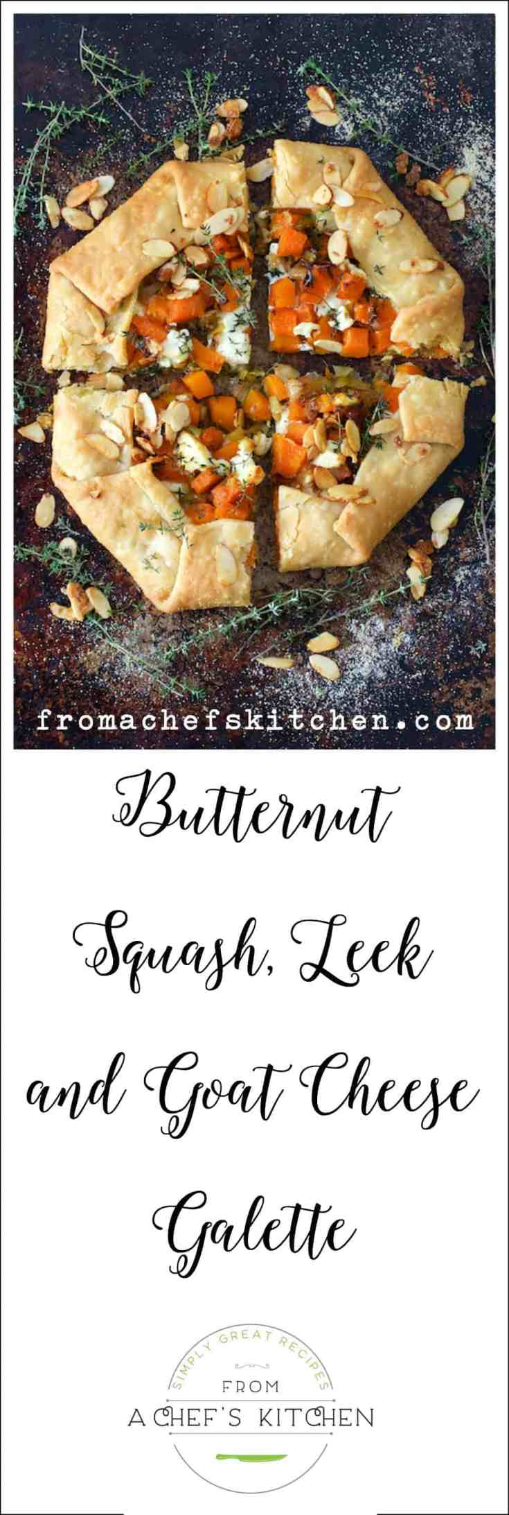 Butternut Squash, Leek and Goat Cheese Galette is simple, savory and elegant! It's a lovely start to a fall dinner or as part of a light supper with a soup or salad! #butternutsquash #galette #Frenchfood #tart #vegetarian