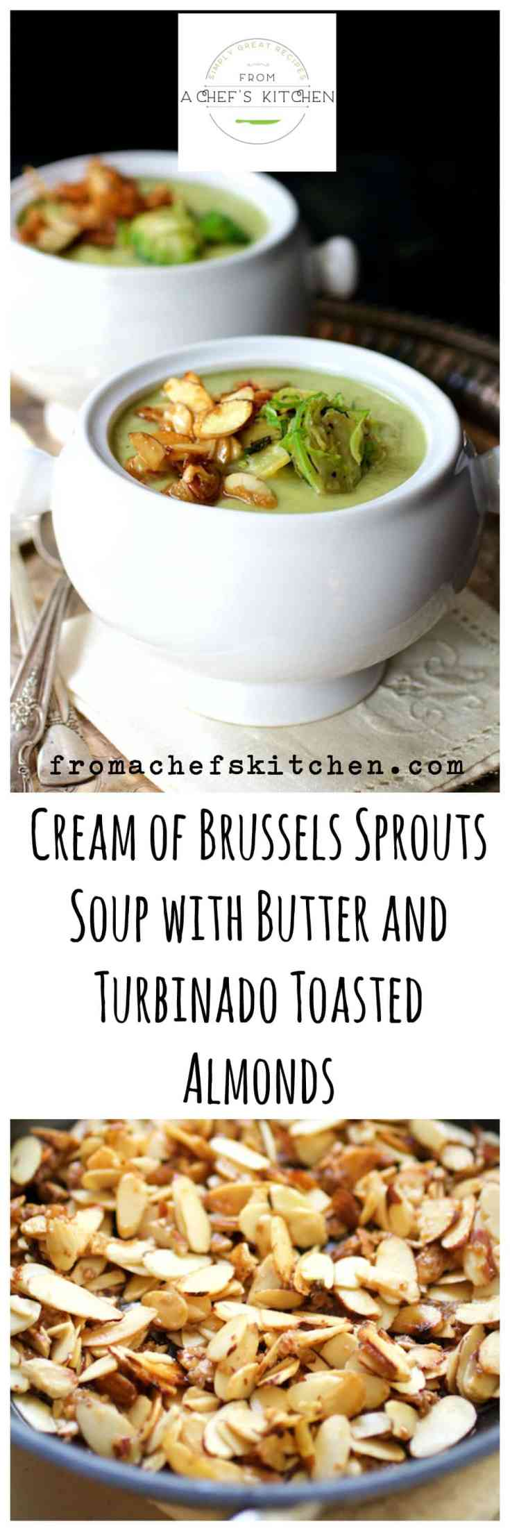 Cream of Brussels Sprout Soup with Butter and Turbinado Toasted Almonds makes a show-stopping soup starter for your holiday table! #brusselssprout #brusselssproutssoup #soup #thanksgivingrecipes #christmasrecipes