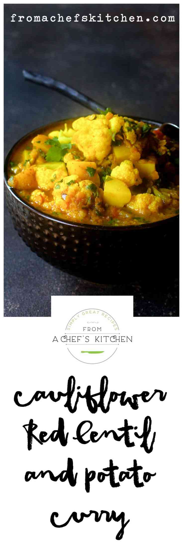 Cauliflower, Red Lentil and Potato Curry is spicy, hearty and delicious! Red lentils cook quickly and it's super easy to vary the veggies in the Indian-inspired dish! #curry #vegetablecurry #indianfood #indianvegetarian #indianveganfood