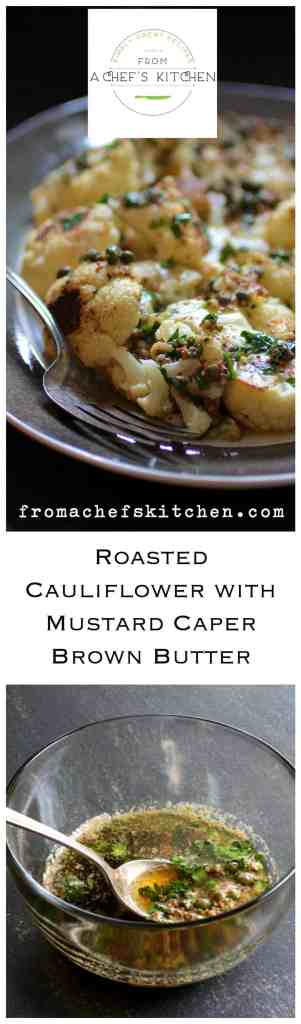 You want this brown butter in your life! Cauliflower with Mustard Caper Brown Butter