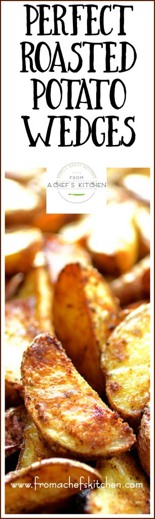 Still the perfect side dish!  Perfect Roasted Potato Wedges are easy and can be seasoned any way you like.