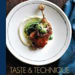 Taste & Technique by Naomi Pomeroy