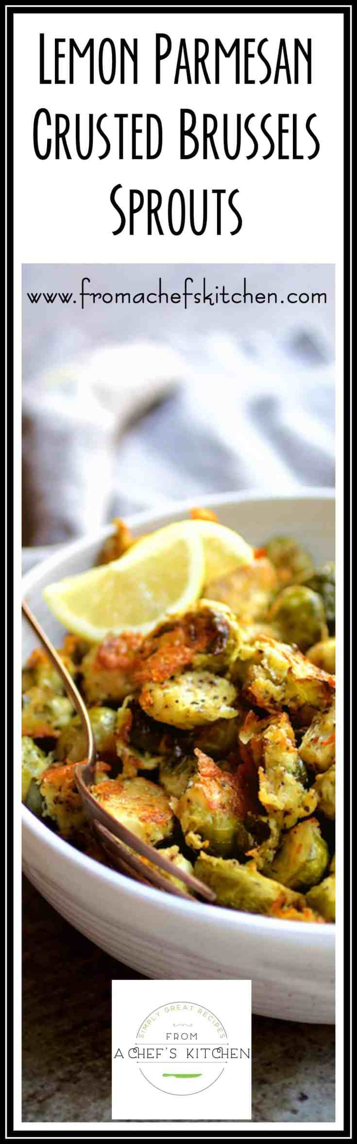 Lemon Parmesan Crusted Brussels Sprouts are not just roasted, but crusted--crusted with Parmesan cheese and a spark of lemon!  Brussels sprouts don't get any better than this! #Brusselssprouts #lemon #parmesan #vegetable