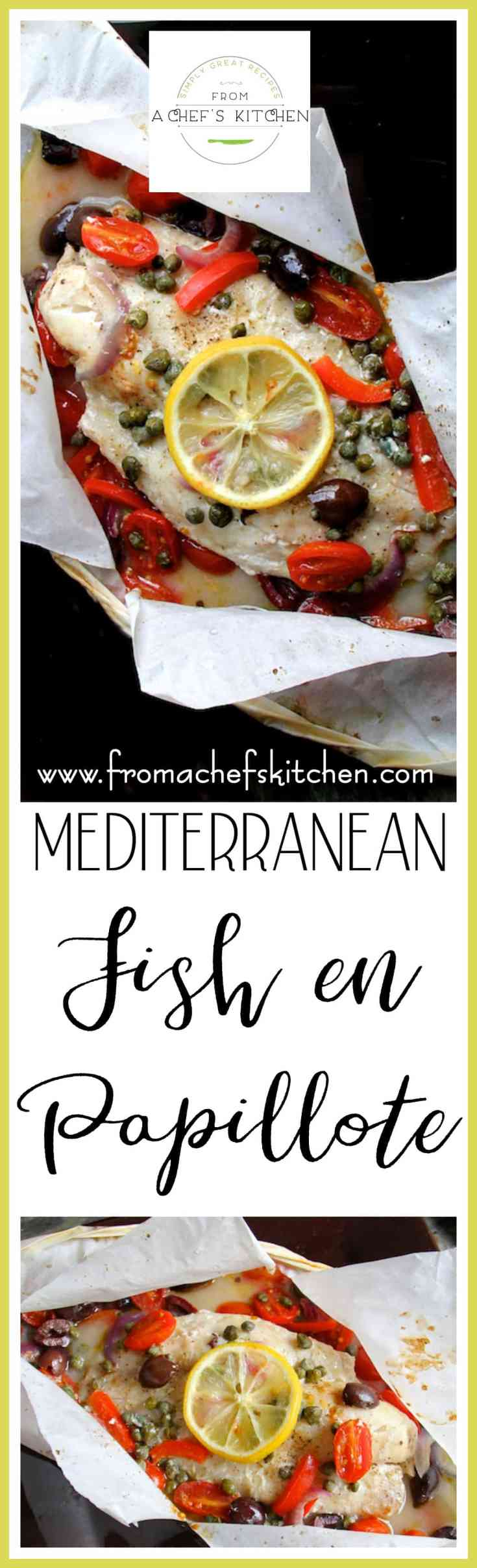 Mediterranean Fish en Papillote has all the classic flavors of that sunny region with tomatoes, olives, capers, garlic, olive oil, wine and lemon--all wrapped up in parchment paper parcels! #mediterranean #fish #fishrecipes #healthyfishrecipes #lowcarb #lowcarbrecipes