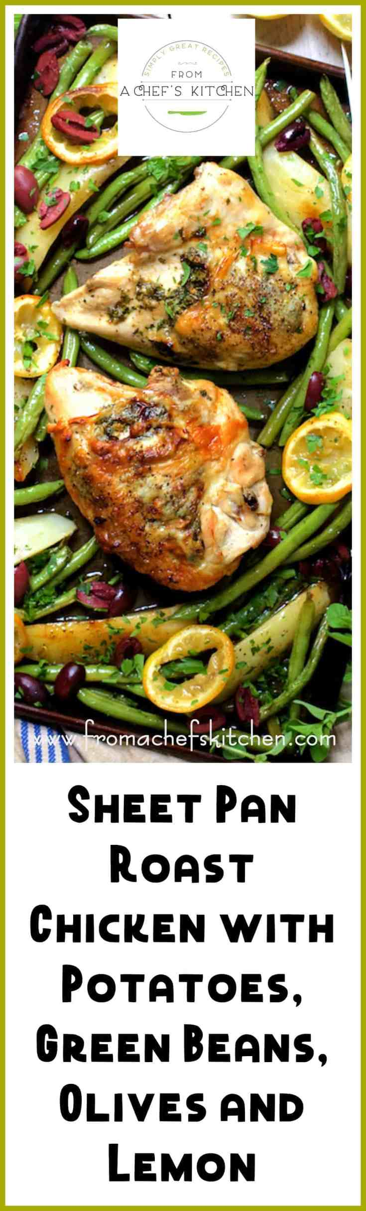 Sheet Pan Roast Chicken with Potatoes, Green Beans, Olives and Lemon is Mediterranean-inspired and a bright and lively way to get dinner on the table with minimal prep and clean-up.