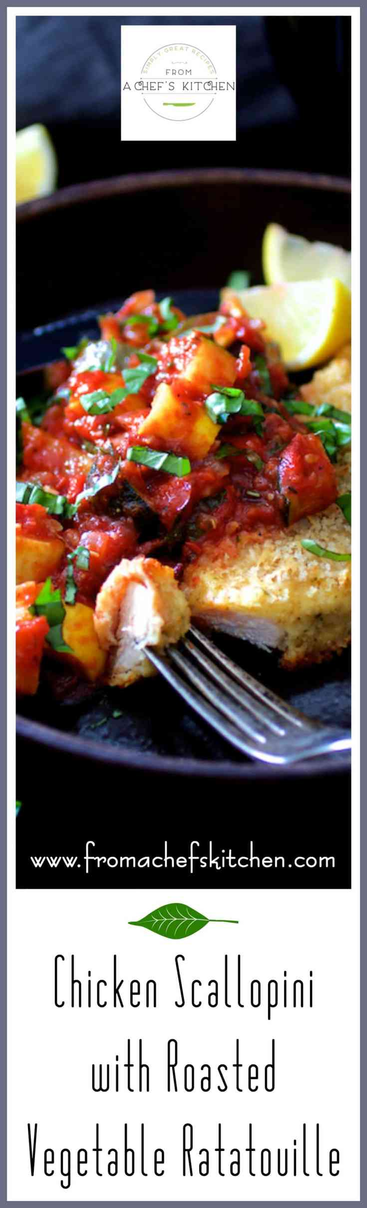 Chicken Scallopini with Roasted Vegetable Ratatouille is a twist on Italian Chicken Parmigiana and classic French Ratatouille! #chicken #poultry #vegetable #ratatouille #Italian #French #chickenscallopini