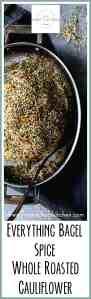 Everything Bagel Spice Whole Roasted Cauliflower