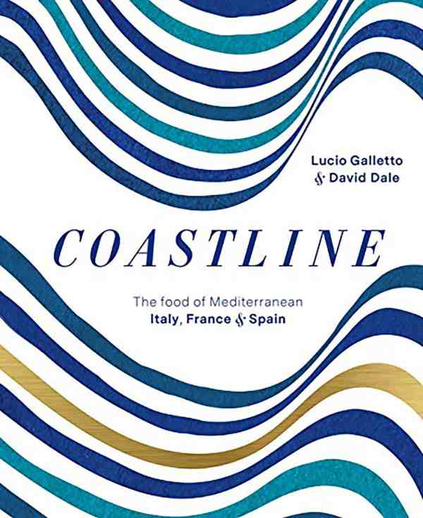 Coastline, The Food of Mediterranean Italy Franch and Spain