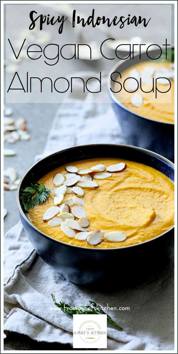 Spicy Indonesian Vegan Carrot Almond Soup is healthful, exotic and easy to make using MaraNatha Creamy No-Stir Almond Butter. It's the perfect starter for any meal or a light meal in itself! #StartAHealthyRelationship #CollectiveBias #AD @Walmart
