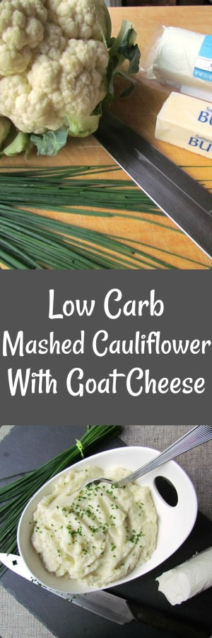 Low Carb Mashed Cauliflower with Goat Cheese