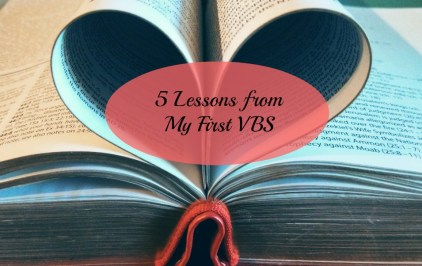 5 Lessons from my first VBS