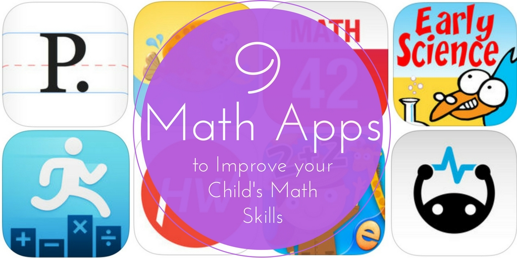 9 Math Apps to Improve Your Child's Math Skills