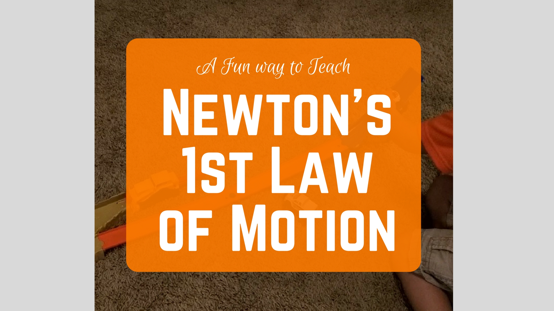 How I Taught My Sons About Newtons First Law Of Motion Electronics Learning Circuits Stem Homeschooling Pinterest