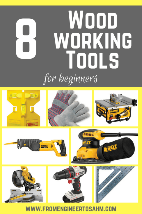 8 Woodworking Tools For Beginners From Engineer To Sahm