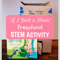 """If I Built a House"" Preschool STEM Activity"