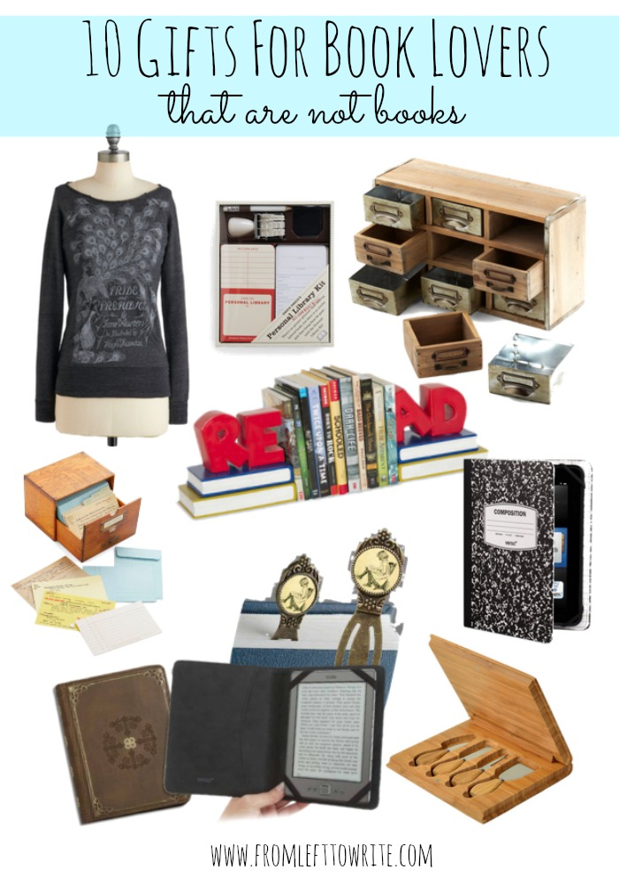 10 Gifts For Book Lovers That Are Not Books From Left To Write