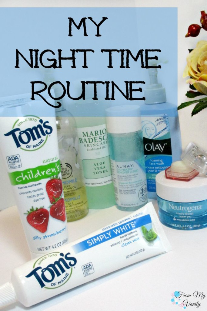 My Night Time Routine // Tom's of Maine // From My Vanity #naturalgoodness