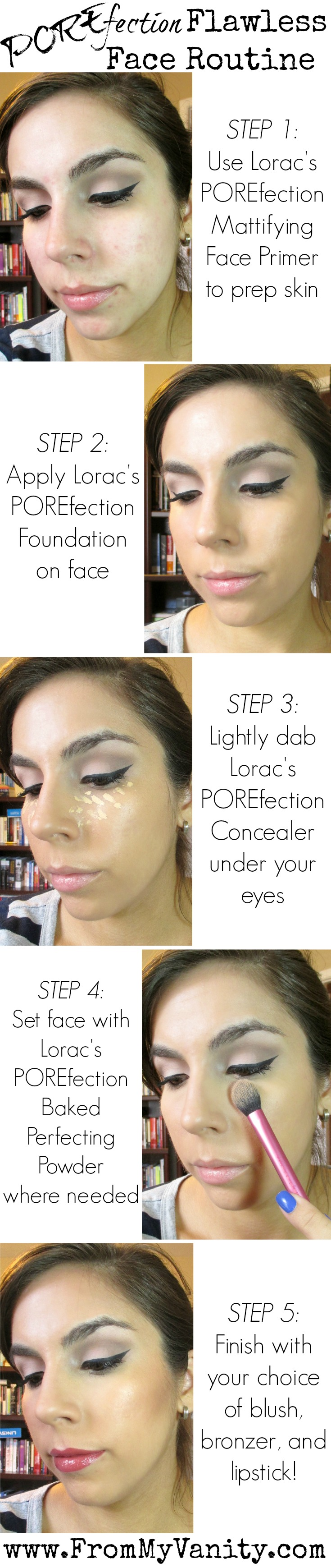 Flawless Face Routine // LORAC POREfection Tutorial // Step-by-Step Tutorial // FromMyVanity.com