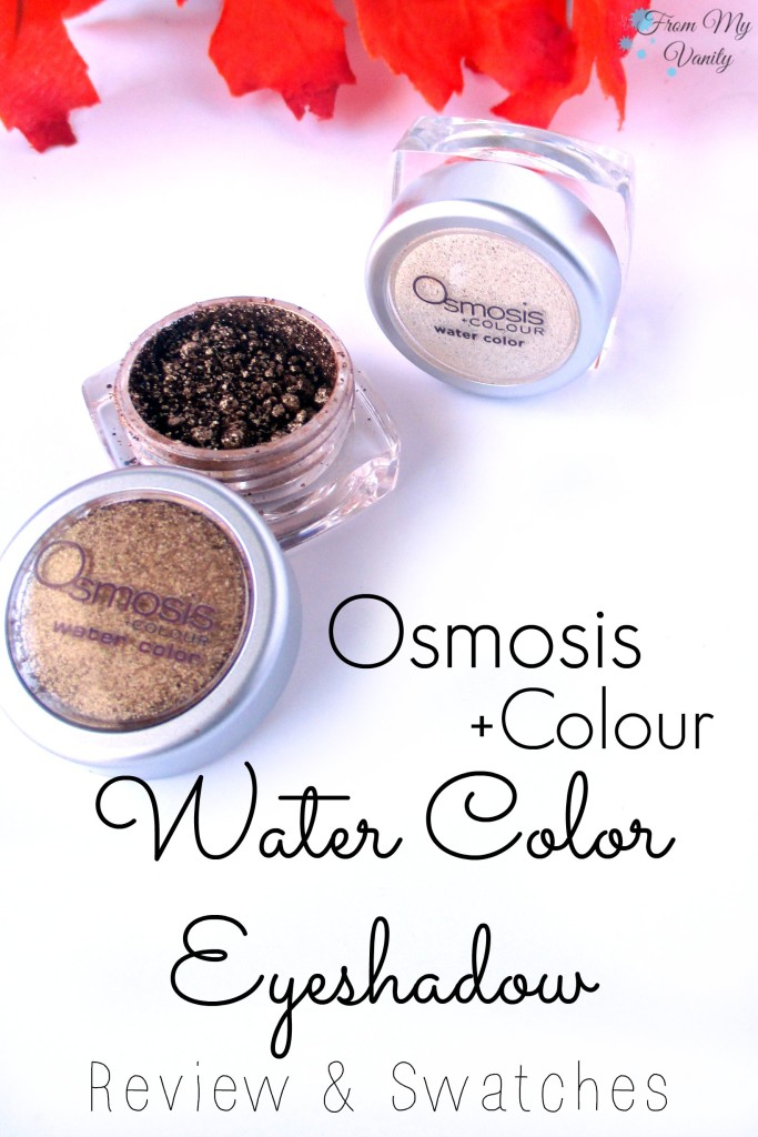 Osmosis +Colour Water Color Eyeshadow // Review & Swatches // #Osmosis FromMyVanity.com