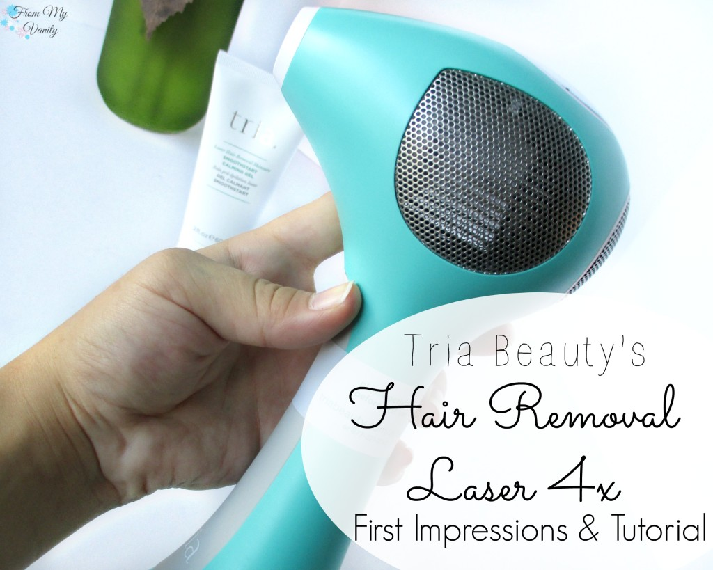 Tria Beauty // Hair Removal Laser 4x // Step-By-Step Tutorial & First Impressions // #TriaBeauty FromMyVanity.com