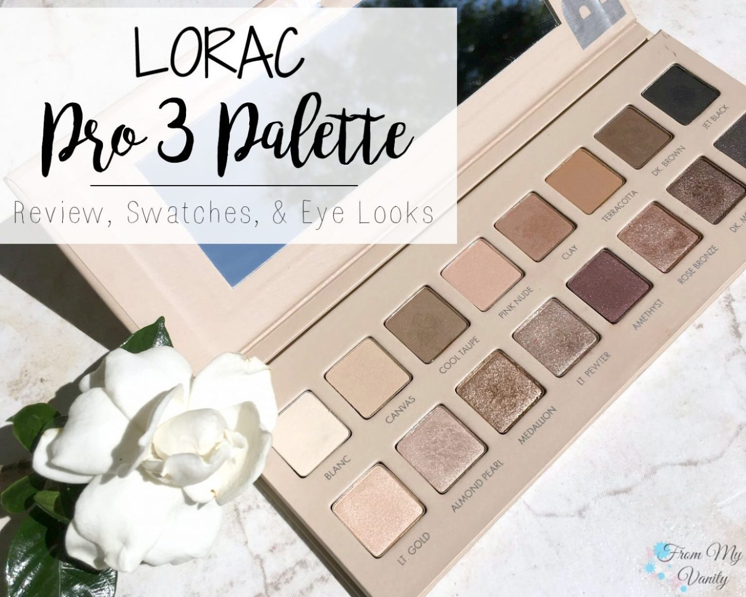 LORAC PRO 3 Palette - Detailed Review, Swatches, and Eye Looks ...