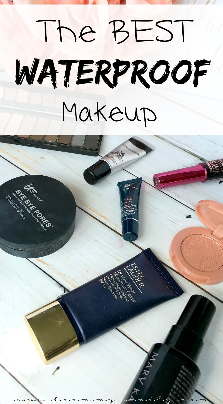 A list of the best waterproof makeup that I own! These products hold up against water and even your own oils. Click to read about my bullet proof makeup picks!