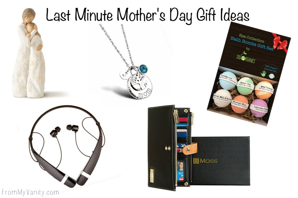 5 Last Minute Mother's Day Gift Ideas | For All the Tardy Daughters Out There
