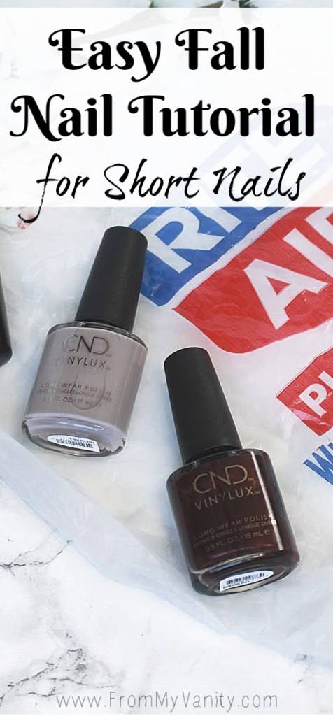 Fall Nail Art Tutorial with CND VinyLux | Perfect for Short Nails | Quick and Easy Tutorial | Find them at the Beauty Bar at your local Rite Aid store!