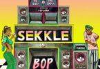 Mr Eazi – Sekkle & Bop ft. Popcaan & Dre Skull