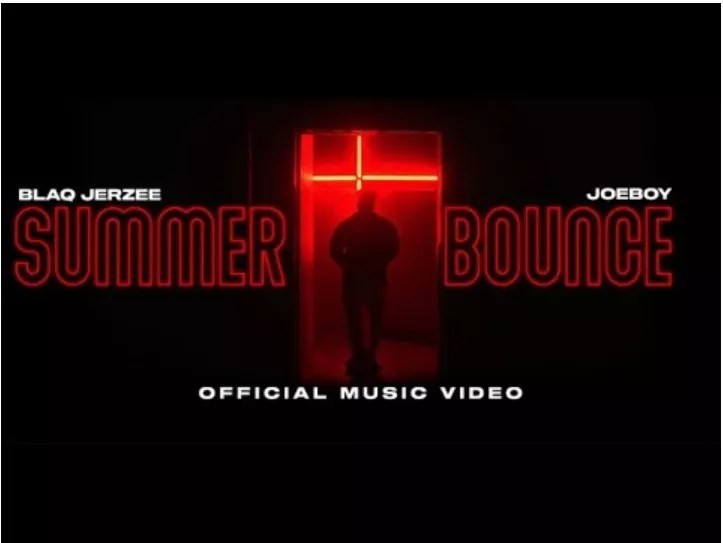 VIDEO: Blaq Jerzee – Summer Bounce ft Joeboy