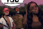 Fiokee Follow You Lyrics ft. Chike and Gyakie.