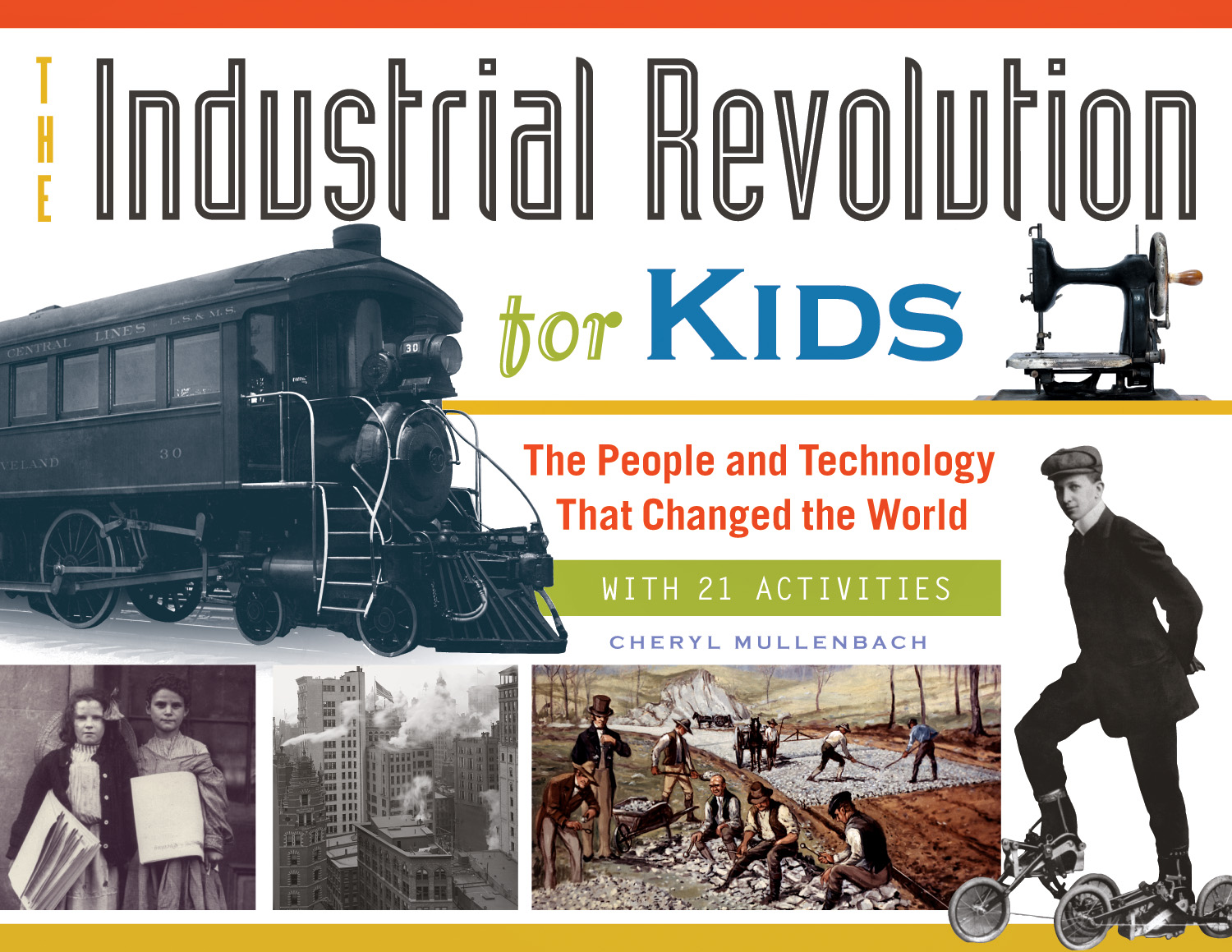 The Industrial Revolution For Kids Interview And Giveaway