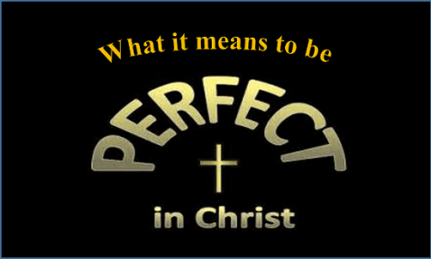 Made Perfect in Christ Jesus-1