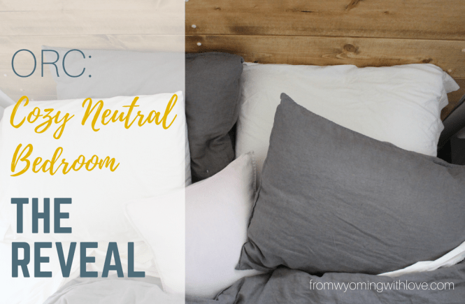 orc-cozy-neutral-bedroom-the-reveal