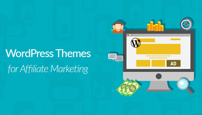 23 Best Affiliate Marketing WordPress Themes