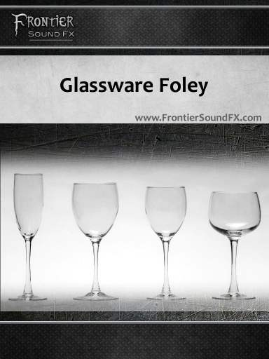 Glassware Foley by Frontier Sound FX