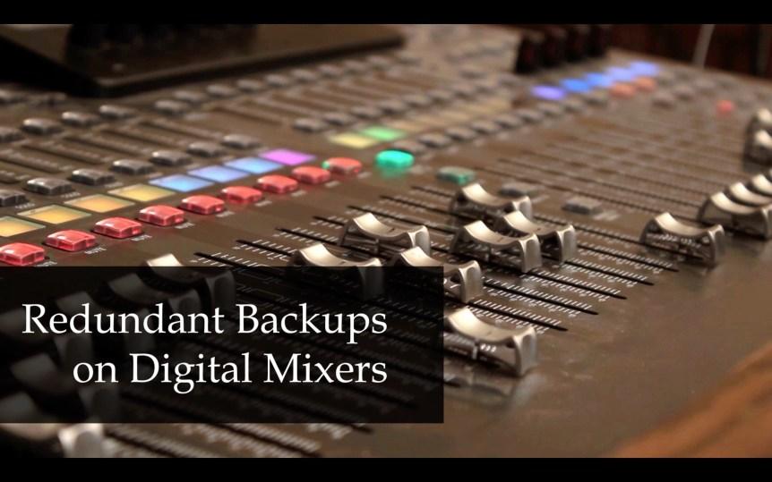 Programming Redundant Backups on Digital Mixers