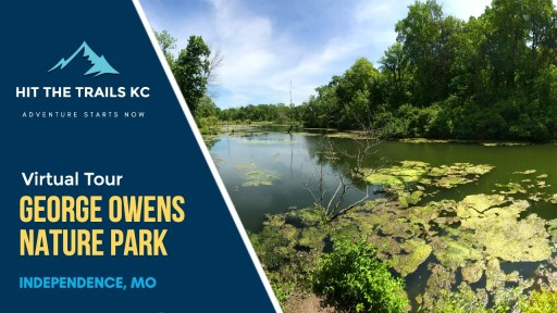 George Owens Nature Park in Raytown, MO