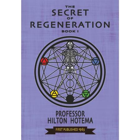 The Secret of Regeneration Book 1