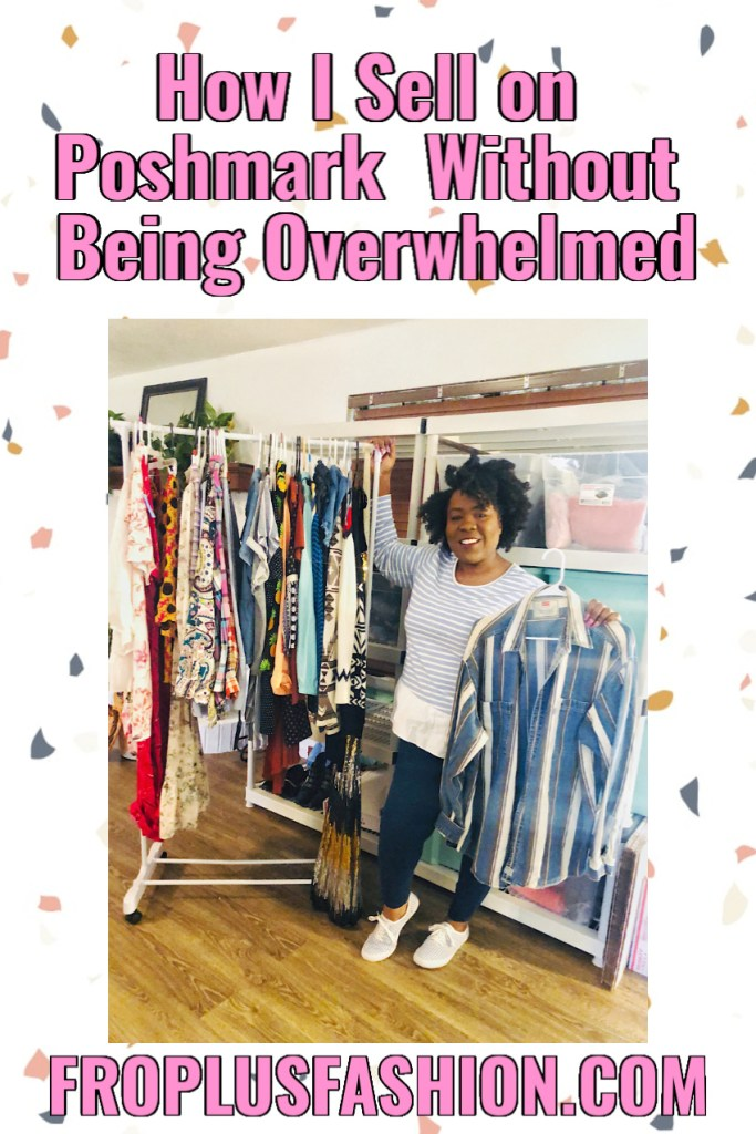 How I Sell on Poshmark Without Being Overwhelmed