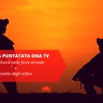 Online l'8 appuntamento di ONA TV: Mesotelioma nelle forze armate e tutela degli orfani!